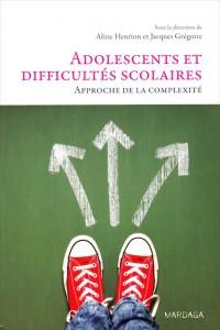 «Adolescents et difficultés scolaires. Approche de la complexité» par Aline Henrion et  Jacques Grégoire, aux éditions Mardaga. VP32 euros.