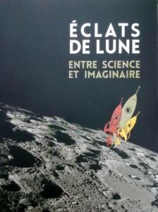 """""""Eclat de Lune. Entre science et imaginaire"""""""