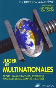 «Juger les multinationales» par Éric David & Gabrielle Lefèvre. Editions Mardaga. VP 16€, VN 11.99€
