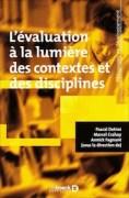 """""""L'évaluation à la lumière des contextes et des disciplines"""", Ed De Boeck, 36 euros."""