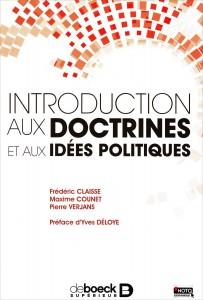 «Introduction aux doctrines et aux idées politiques» par Frédéric Claisse, Maxime Counet et Pierre Verjans. Editions universitaires De Boeck Supérieur - VP 24,50€