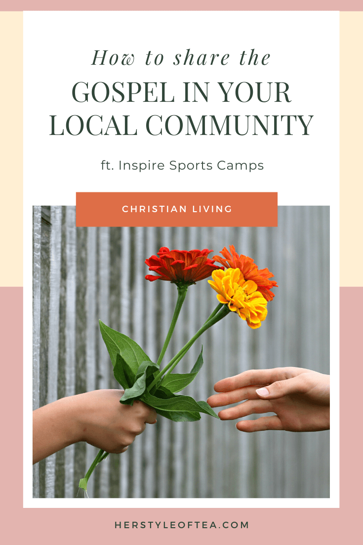 Person giving three flowers with text overlay - How to Share the Gospel Without Leaving Your Neighborhood ft. Inspire Sports Camps