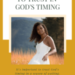 """Mustard Yellow Graphic and text """"5 Good Reasons to Trust God's Timing"""