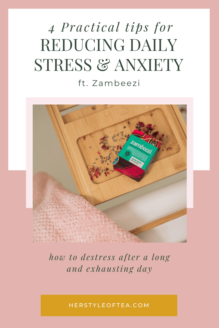 Photo of Zambeezi soap and text overlay - 4 practical tips for reducing daily stress and anxiety