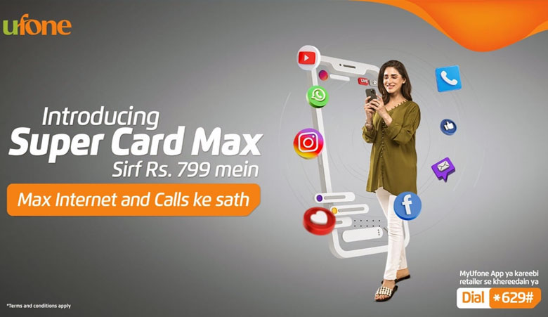 Ufone Super Card Max in Rs. 799 for 30 days