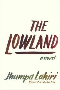 High point · Though The Lowland suffers slightly from simplistic characters, the novel relies heavily on the characters' interactions. - Photo courtesy of Random House Publishing