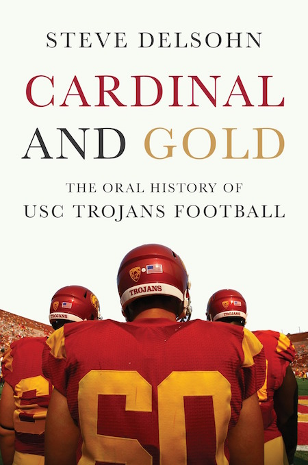 Author Pens Oral History Of 40 Years Of Usc Football Daily Trojan