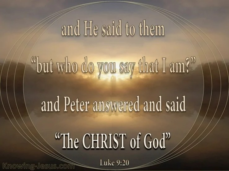 What Does Luke 9:20 Mean?