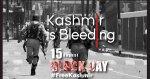 نام نہاد بھارتی یوم آزادی ، ایل او سی کے دونوں طرف یوم سیاہ ، مقبوضہ کشمیر میں ہڑتال