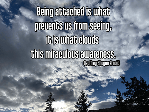 cool perspective sunlit clouds in blue sky -aparigraha nonattachment detachment Quote: Being attached is what prevents us from seeing, it is what clouds  this miraculous awareness. - Geoffrey Shugen Arnold