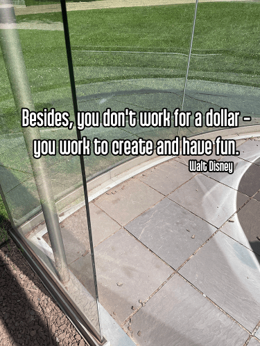 cool perspective decordova sculpture garden shot of tile glass and metal abstract sculpture with background of green grass - self care joy Quote: Besides, you don't work for a dollar - you work to create and have fun. - Walt Disney