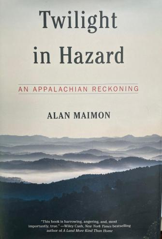 The cover of Twilight in Hazard features the Appalachian Mountains shrouded in mist.