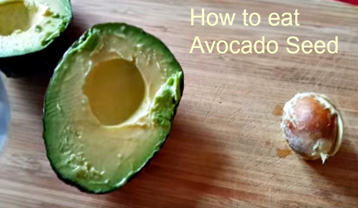 How to eat an avocado seed