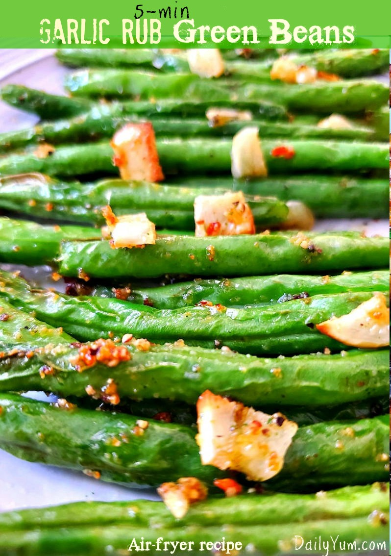 Air Fryer Green Beans with garlic and seasoning