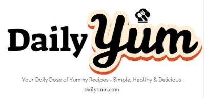 Daily Yum - Enjoy tips on food, lifestyle, healthy recipes