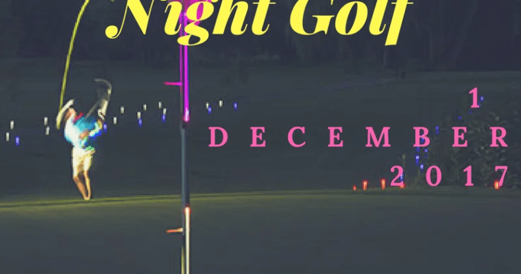 NIGHT GOLF AT DAINFERN HOSTED BY GLOPROSA