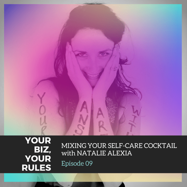 mixing your self-care cocktail with Natalie Alexia