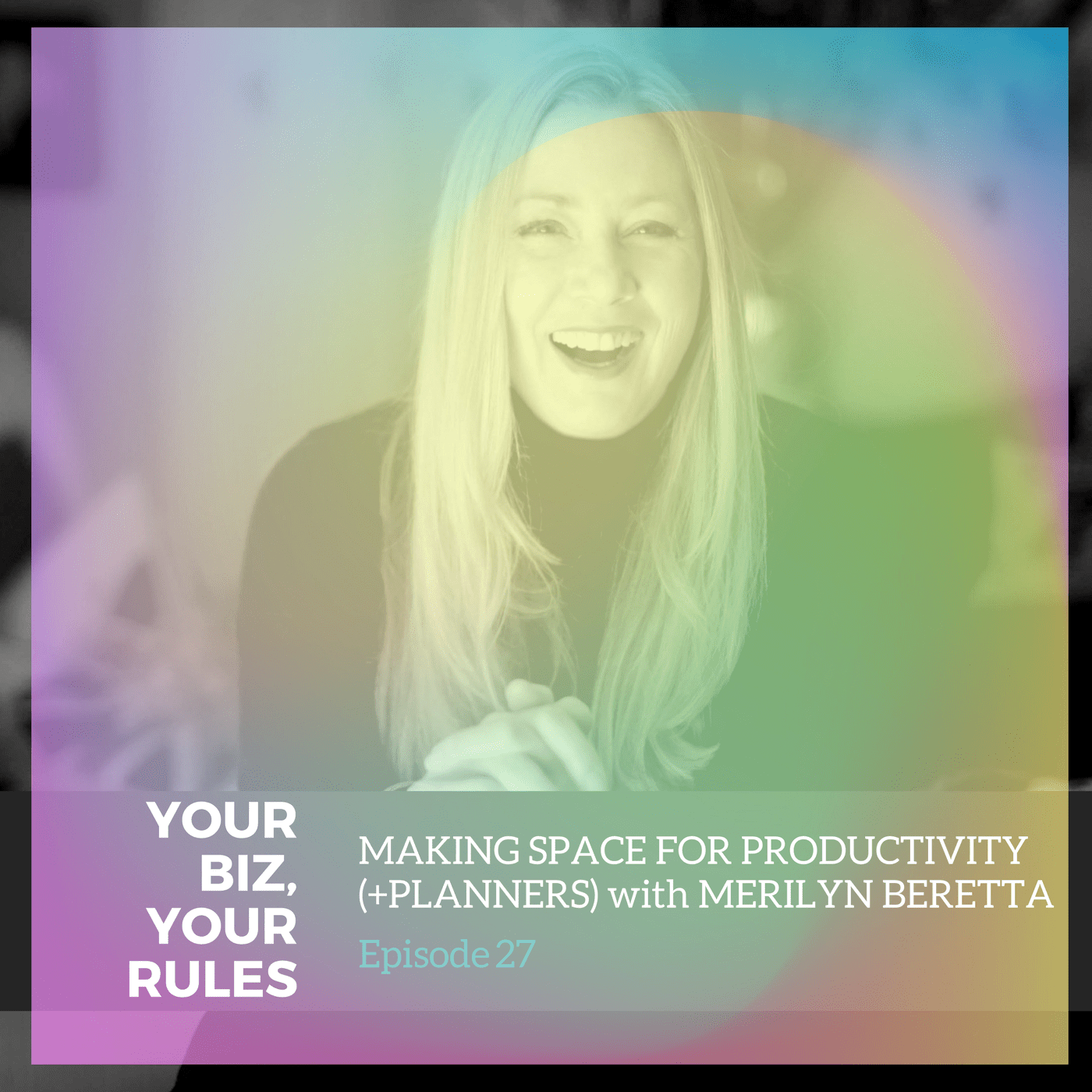 EP 27: Making Space for Productivity