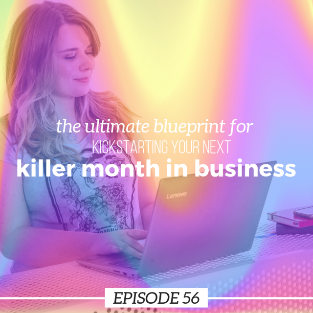 The ultimate blueprint for kickstarting your next killer month in business