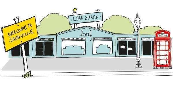 Loaf Shack – welcome to snugville