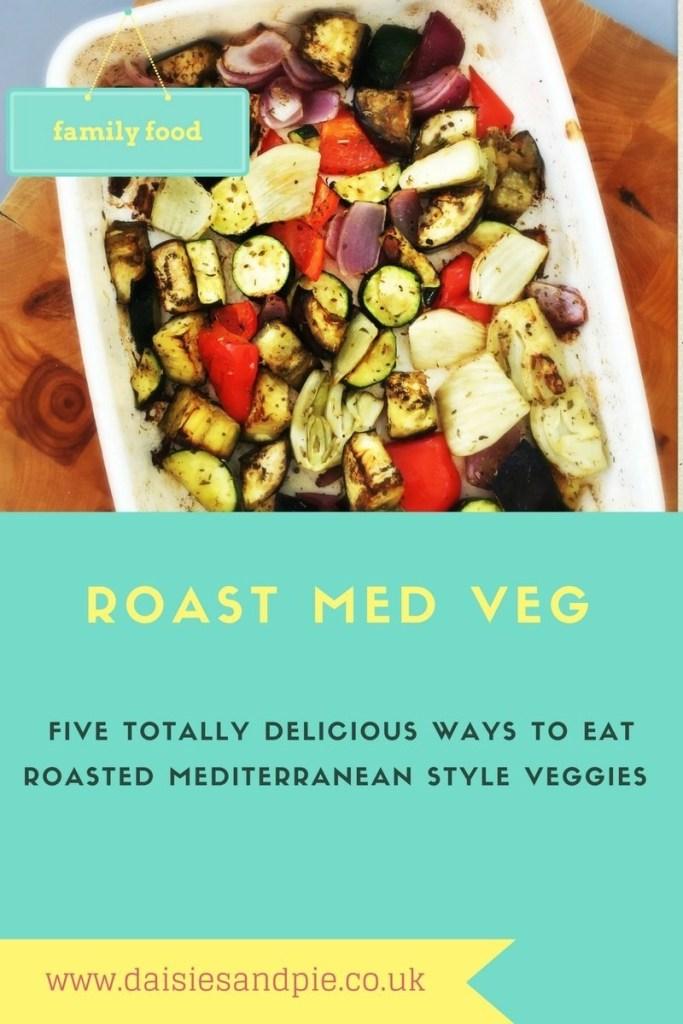 roast med veg traybake, roast med veg recipes, med style roast veg, easy family food from daisies and pie