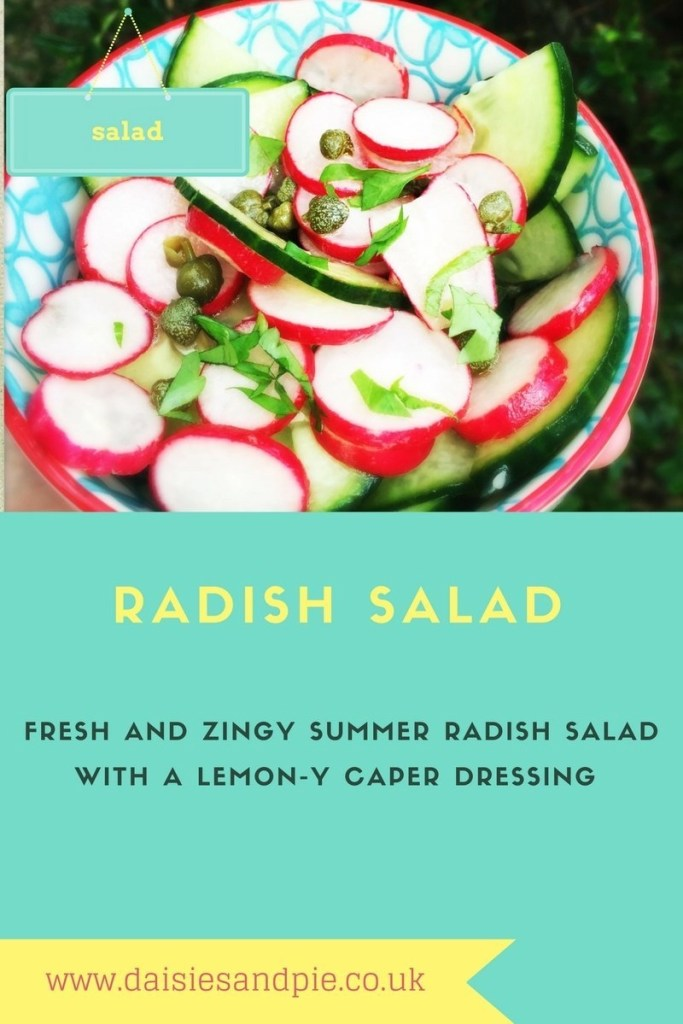 radish salad with lemon caper dressing, easy garden salad, salad to go with pasta