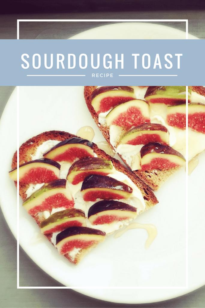 sourdough toast recipe, sourdough breakfast recipe, sourdough toast with cream cheese and figs, easy breakfast recipe