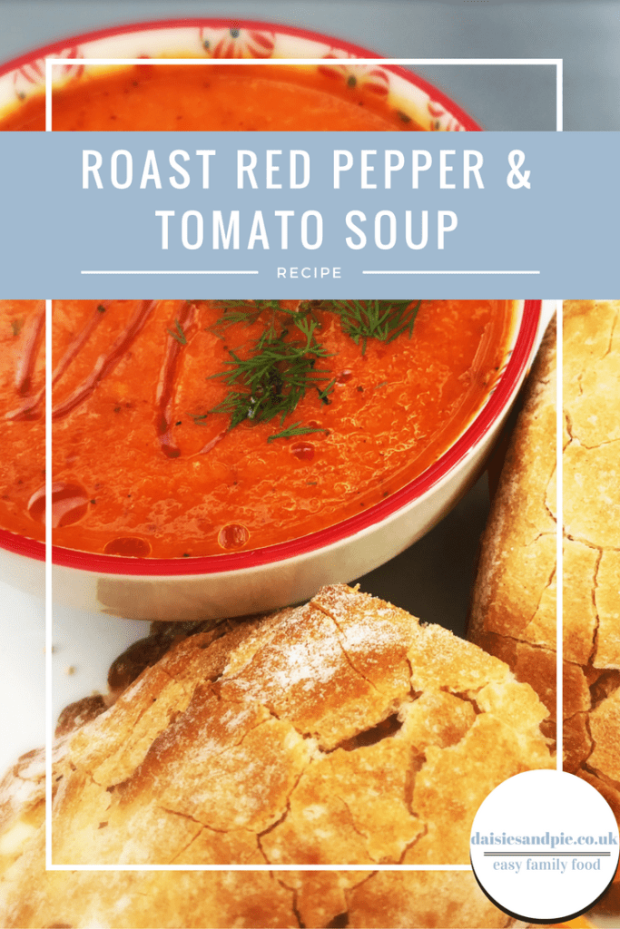 roast red pepper and tomato soup, easy family food from daisies and pie