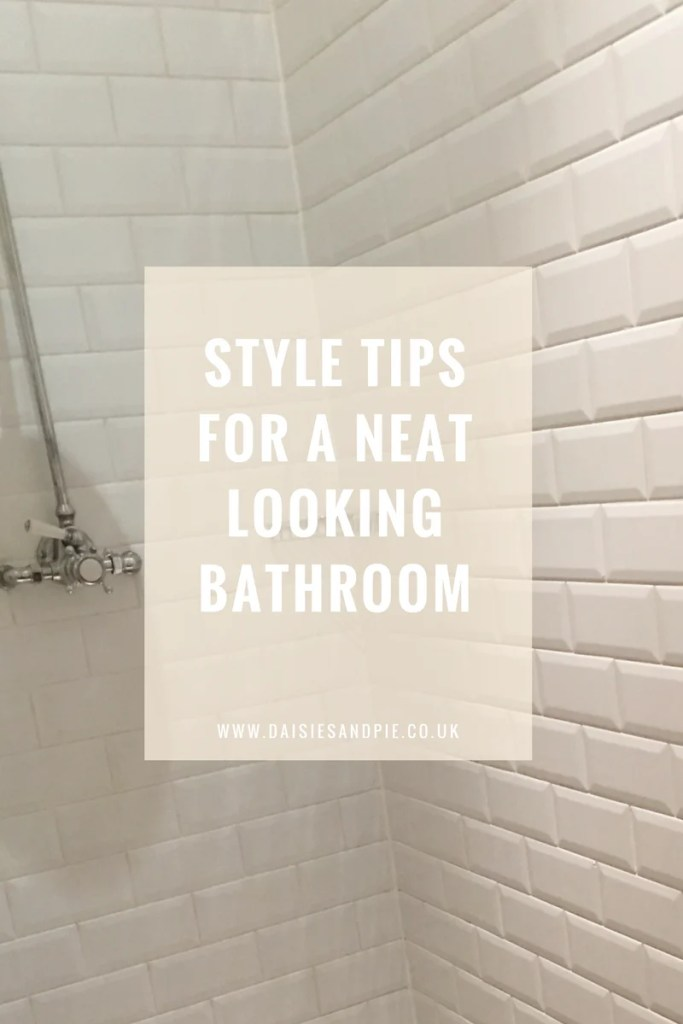 Style tips for a neat looking bathroom, family bathroom decor, homemaking tips