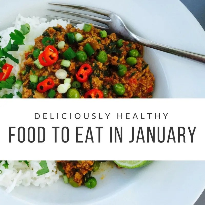31 Deliciously Healthy Things to Eat this January