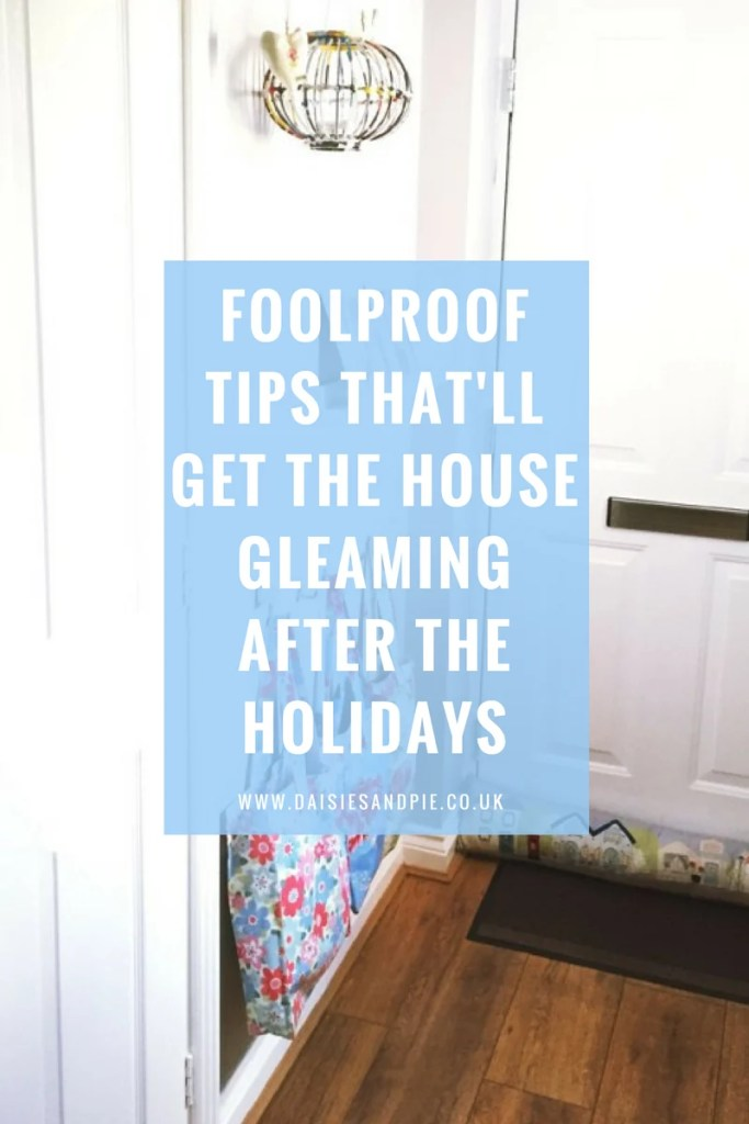 Foolproof tips to get your house gleaming post Christmas holidays