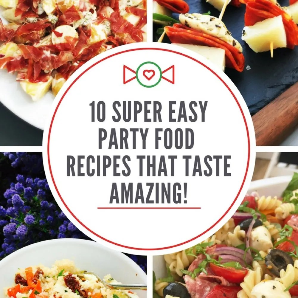 "image divided into 4 sections showing bacon potato salad, chicken chorizo and manchego kebabs, vegetable couscous salad and italian pasta salad. Text overlay saying ""10 super easy party food recipes that taste amazing"""