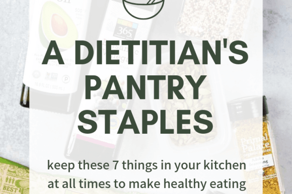 A Registered Dietitian's Healthy Pantry Staples