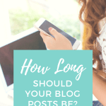 """Woman sitting in front of laptop, looking at her cell phone. Text overlay """"How Long Should Your Blog Posts Be?"""""""