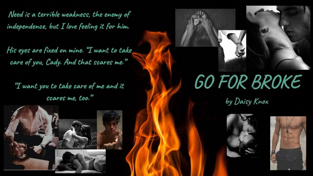 Need Is A Weakness - Excerpt Go For Broke by Daisy Knox