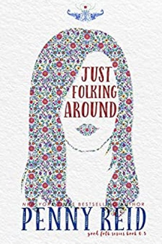 Just Folking Around by Penny Reid