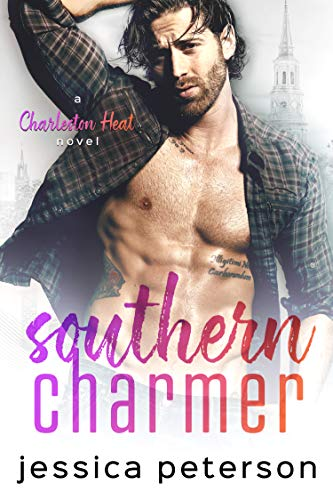 Southern Charmer by Jessica Peterson - Charleston Heat book 1