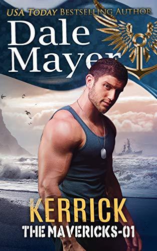 Kerrick: The Mavericks book 1 by Dale Mayer
