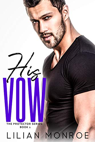 His Vow by Lilian Monroe