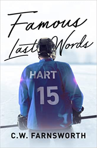 New Release from CW Farnsworth Famous Last Words