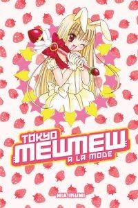 Tokyo Mew Mew a La Mode Omnibus