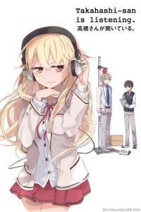 Takahashi-san is Listening. Volume 1