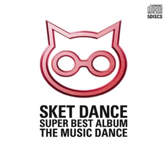 Sket Dance: Super Best Album - The Music Dance -