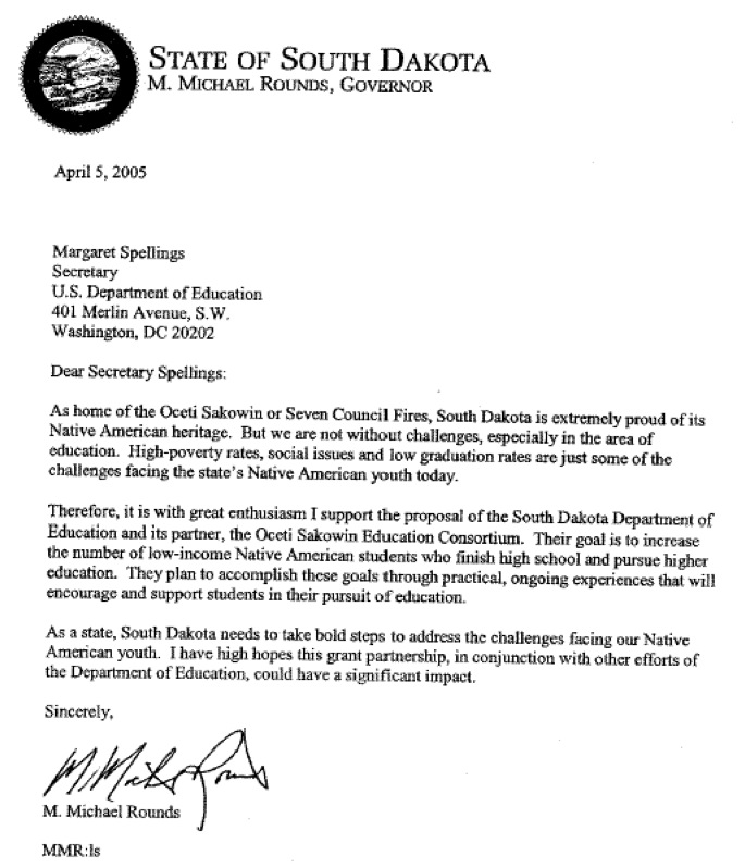 Governor Mike Rounds, letter to US Education Secretary Margaret Spellings, 2005.04.05, supporting South Dakota GEAR UP application, 2005.04.11, p. e21.