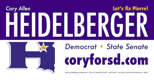 Cory Allen Heidelberger campaign sign 2016