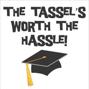 Tassel Talk