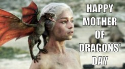 Mother of Dragons' Day