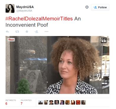 #RachelDolezalMemoirTitles
