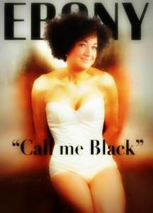 Ebony Faux Cover Call Me Black AskRachel Dolezal