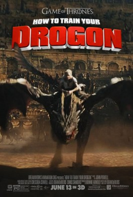 How to train your drogon mock poster game of thrones
